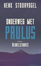Henk Stoorvogel , Onderweg met Paulus