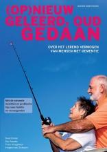 Irmgard Van Dixhoorn Verhoeven Ruud Dirkse  Roy Kessels  Frans Hoogeveen, (Op)nieuw geleerd, oud gedaan