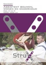 Ruud  Gardien Assistent bouwen en wonen werkproces 2 van 4 StruX deel 2 van 3 voert werk uit
