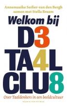 Stella Braam Annemaaike Serlier-van den Bergh, Welkom bij de Taalclub