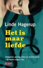 Linde  Hagerup Het is maar liefde