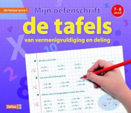 Emy  Geyskens Mijn oefenschrift De tafels 7-8 jaar groep 4