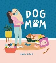 Isabel Serna , Dog mom