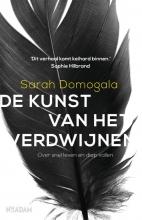 Sarah Domogala , De kunst van het verdwijnen