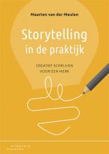 Maarten van der Meulen , Storytelling in de praktijk