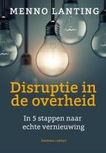 Menno Lanting , Disruptie in de overheid