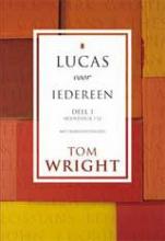 Tom Wright , Lucas voor iedereen Deel 1