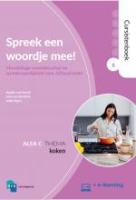Ineke Segers Maaike van Utrecht  Anna van den Brink, Spreek een woordje mee! Alfa C 6 Koken Cursistenboek