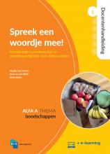 Ineke Segers Maaike van Utrecht  Anna van den Brink, Spreek een woordje mee! 1 Cursistenboek