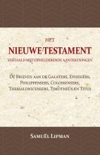 Samuël Lipman , De Brieven aan de Galaters, Ephesiërs, Philippensers, Colossensers, Thessalonicensers, Timotheüs en Titus