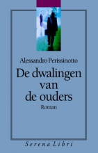 Alessandro  Perissinotto De dwalingen van de ouders