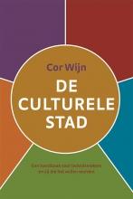 Cor Wijn , De culturele stad
