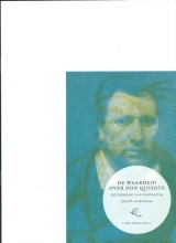 Jettie H. van den Boom De waarheid over Don Quixote