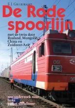 E.J.  Groeskamp De Rode spoorlijn