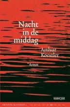 Arthur  Koestler Kritische Klassieken Nacht in de middag
