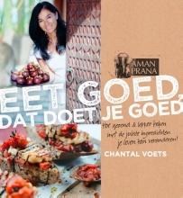 Chantal  Voets Eet goed, dat doet je goed: Chantal Voets