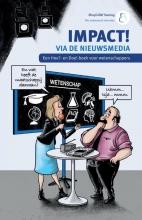 Paulien Weikamp Elroy Cocheret de la Morinière  Mark van der Zwan, IMPACT! via de nieuwsmedia