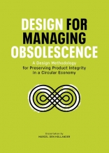 Marcel den Hollander , Design for Managing Obsolescence