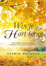 Yasmin Mogahed , Win je hart terug