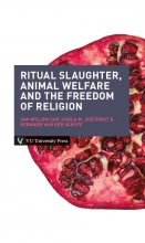 Carla M. Zoethout Jan Willem Sap  Gerhard van der Schyff, Ritual slaughter, animal welfare and the freedom of religion