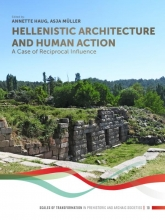 , Hellenistic Architecture and Human Action