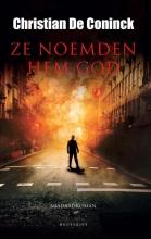 Christian De Coninck, Ze noemden hem God