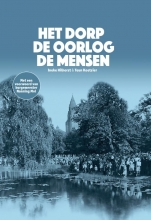 Teun Koetsier Ineke Hilhorst, Het dorp, de oorlog, de mensen