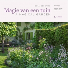 Dina  Deferme Magie van een tuin A magical garden