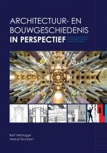 Marcel Teunissen Bart Verbrugge, Architectuur- en bouwgeschiedenis in perspectief