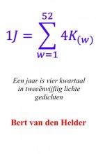 Bert van den Helder , Een jaar is vier kwartaal in tweeënvijftig lichte gedichten