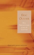 Eric  Olivier Een Nieuwetijdskind op Leeftijd