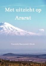 Yannick Raczynski-Henk , Met uitzicht op Ararat