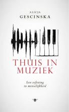 Alicja Gescinska , Thuis in muziek