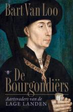 Bart van Loo , De Bourgondiërs