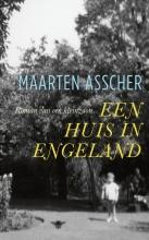 Maarten  Asscher Een huis in Engeland