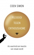 Coen Simon , Pleidooi tegen enthousiasme