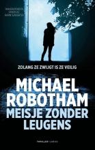 Michael Robotham , Meisje zonder leugens