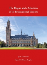 Jack Zonneveld , The Hague and a Selection of its International Visitors