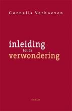 Cornelis Verhoeven , Inleiding tot de verwondering