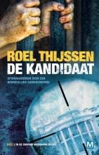 Roel Thijssen , De kandidaat