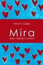 Irma N.  Susjes Een Akkerroman