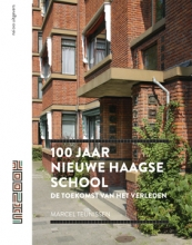 Marcel  Teunissen 100 jaar nieuwe Haagse school