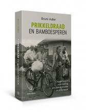 Bruni Adler , Prikkeldraad en bamboesperen