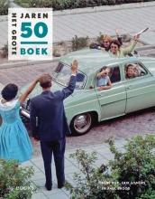 Paul Brood René Kok  Erik Somers, Het grote Jaren 50 boek