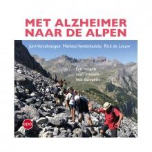 Rick De Leeuw Jurn Verschraegen  Mathieu Vandenbulcke, Met Alzheimer naar de Alpen