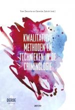 Damian Zaitch Tom Decorte, Kwalitatieve methoden en technieken in de criminologie