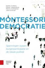 Jante Schmidt Evelien Tonkens  Margo Trappenburg  Menno Hurenkamp, Montessori democratie