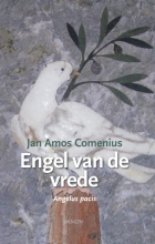 Jan Amos Comenius , Jan Amos Comenius, Engel van de vrede