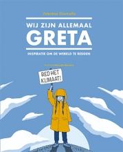 Valentina Giannella , Wij zijn allemaal Greta