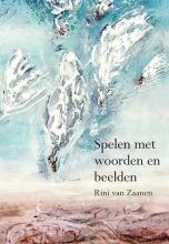 Rini van Zaanen , Spelen met woorden en beelden